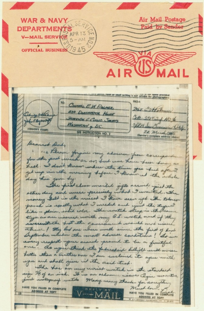 This V-mail dated 22 March 1945, is the last letter contained in the scrapbook In it,  Bill thanks his dad for gifts he had just received.