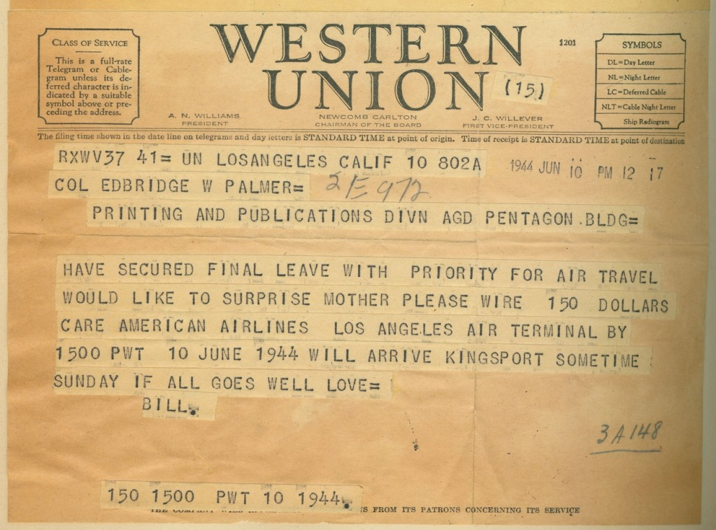 Bill sent this telegram to his father, was was working at the Pentagon during the war, to secure his help in surprising his mother while he was on leave.